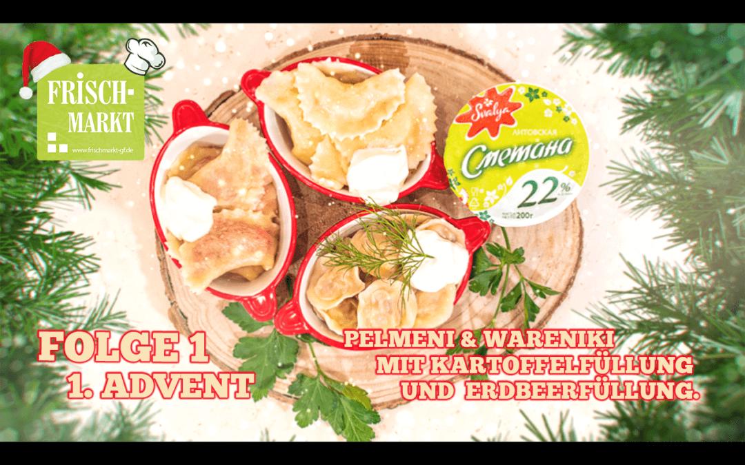 Weihnachtsvideo 1. Advent - Pelmeni & Wareniki